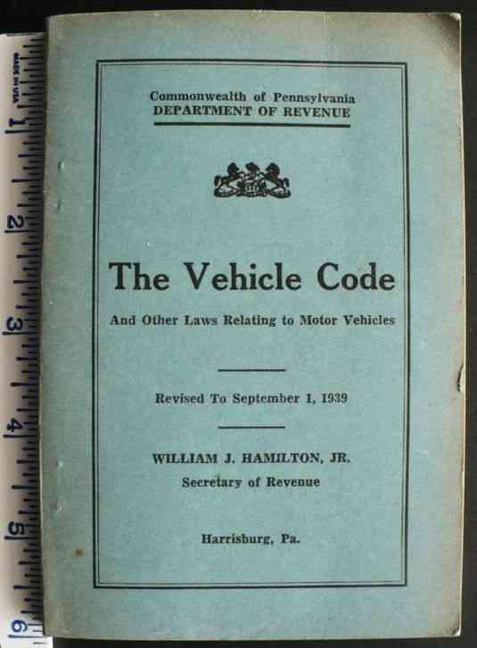 1939 pennsylvania motor vehicle code and laws 300 page for Vermont motor vehicle laws