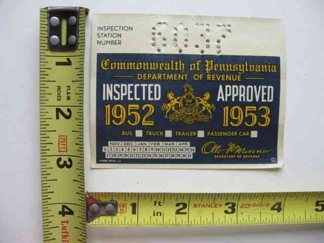 Texas Inspection Sticker >> 1952-1953 Pennsylvania Inspection Sticker