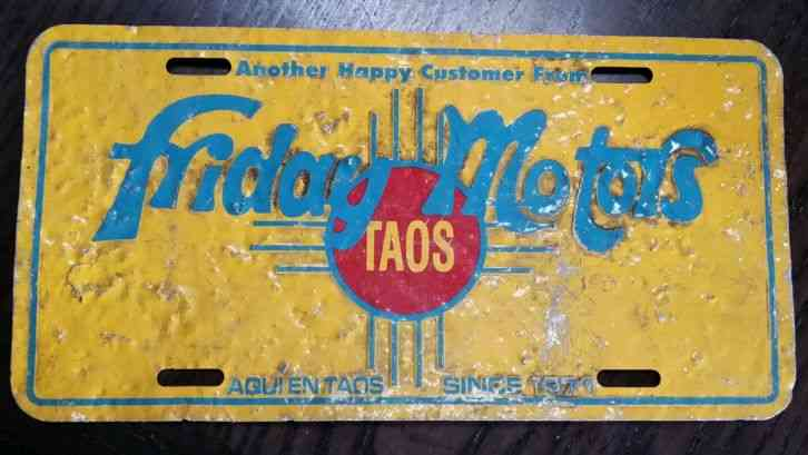 friday motors taos new mexico metal dealer novelty license