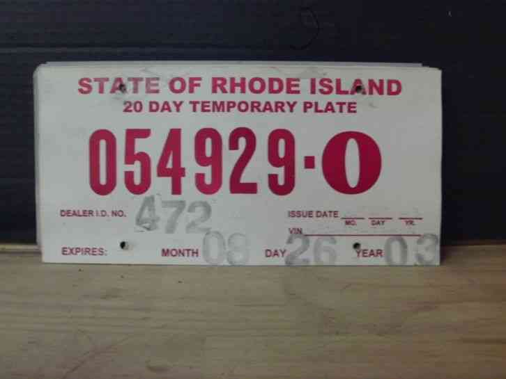 2003 Rhode Island RI Temporary License Plate Tag 054929 O
